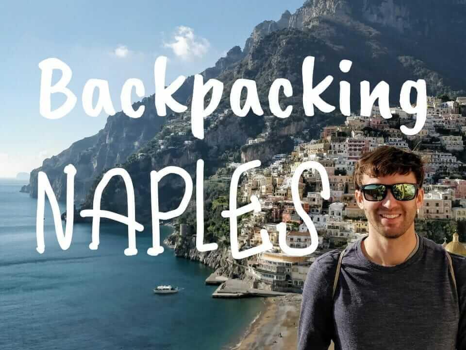 Backpacking Naples and Amalfi Coast day trip