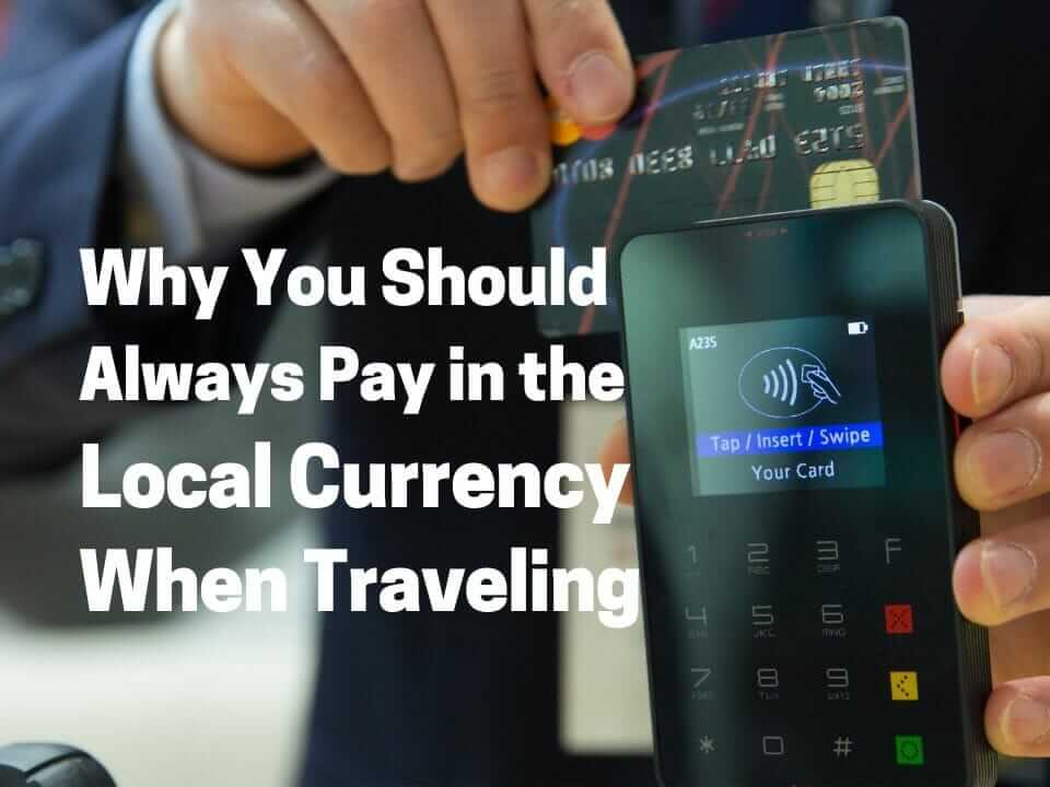 Credit card abroad pay in local currency