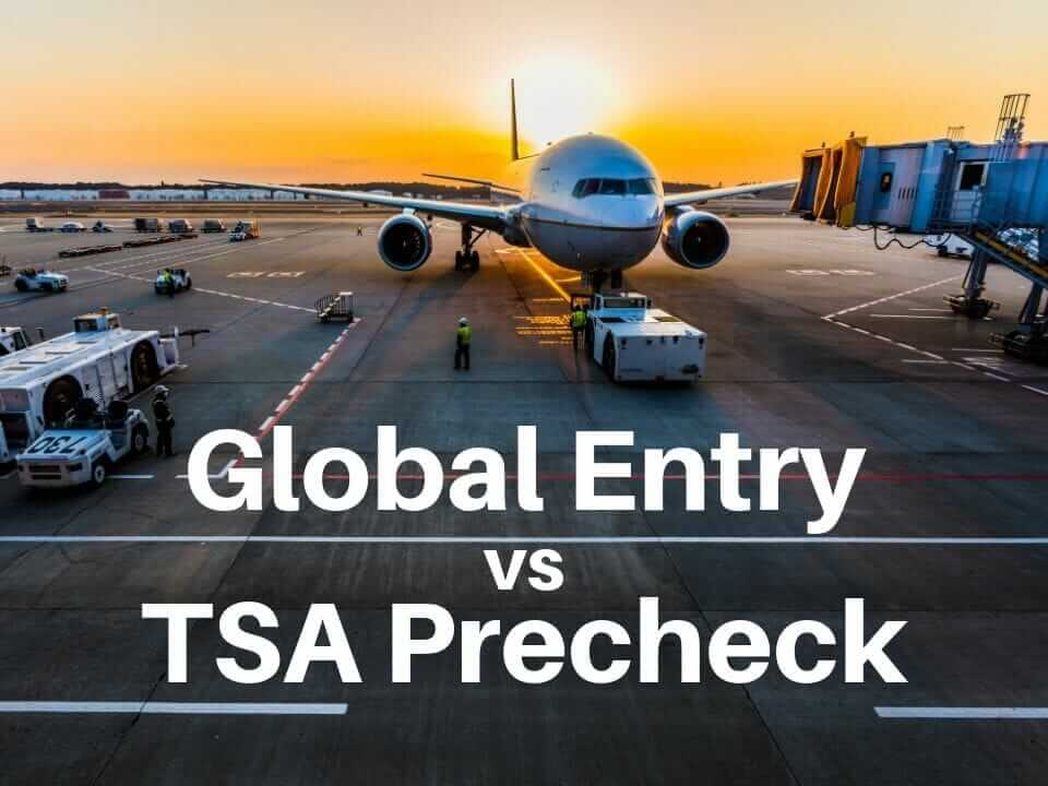 Global Entry vs TSA Precheck