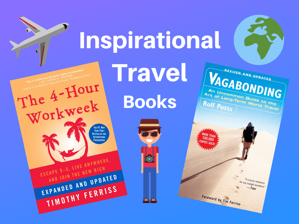 Inspirational travel books that will make you pack your bags