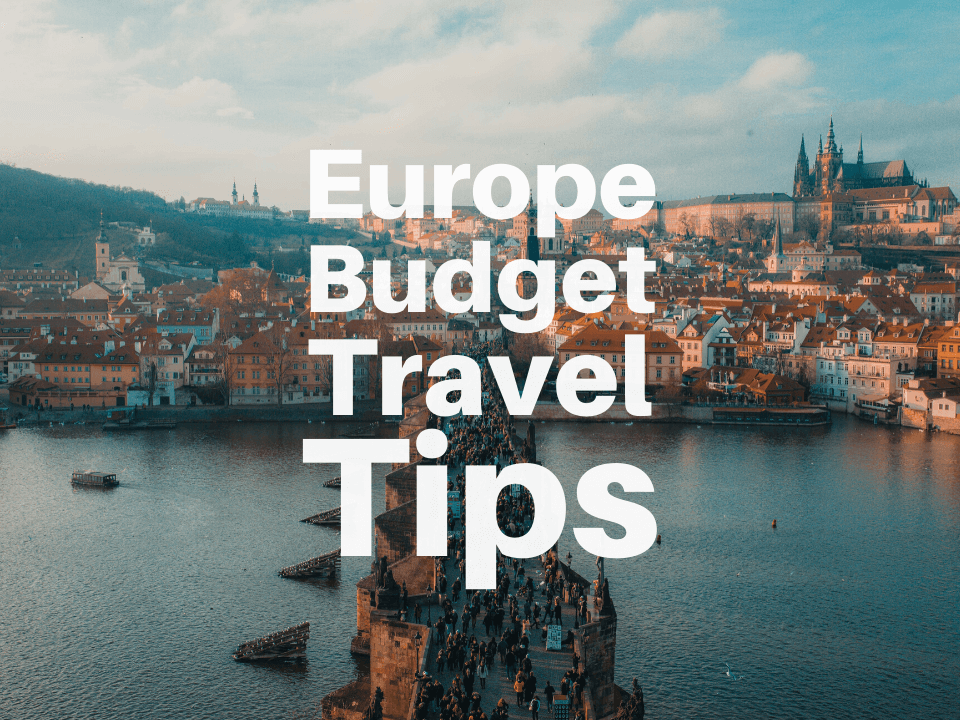 Europe budget travel tips